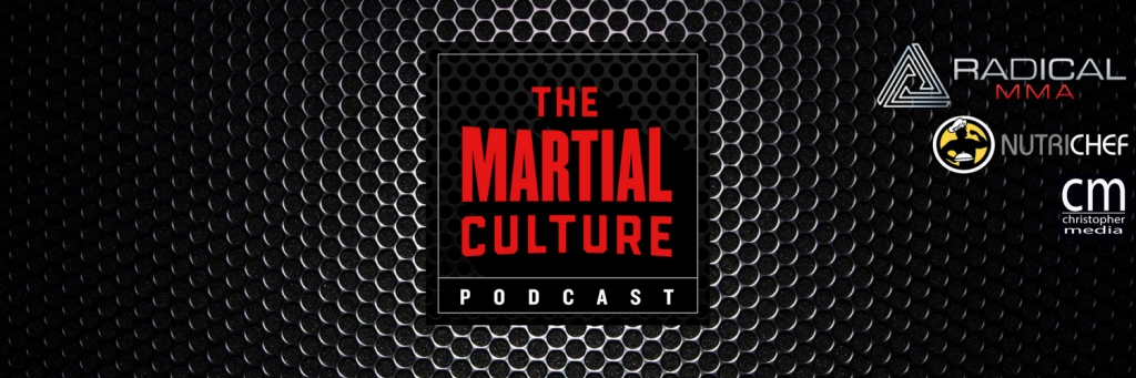 The Martial Culture Podcast