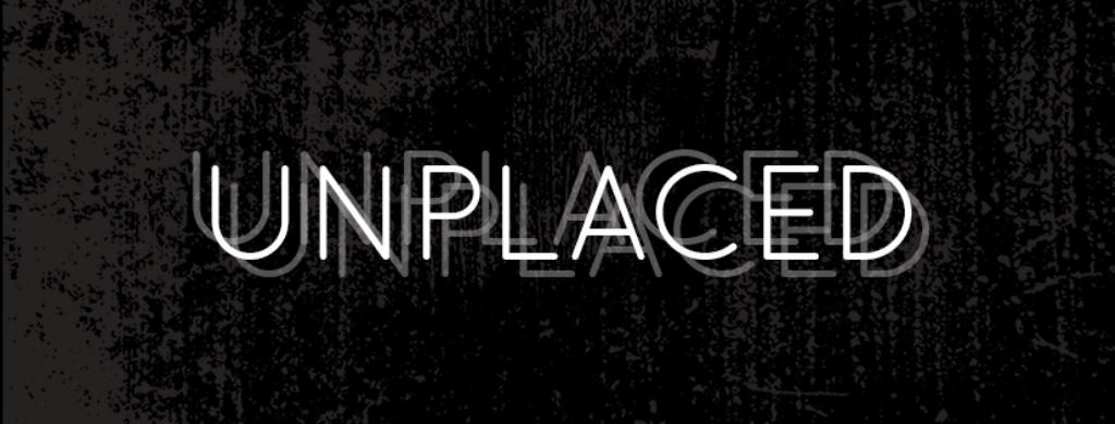 Unplaced