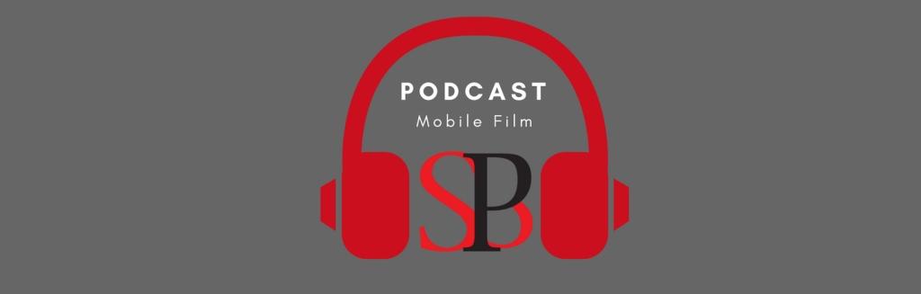 SBP Podcast Mobile Film