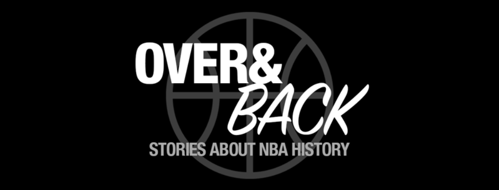 Over & Back Classic NBA Podcast
