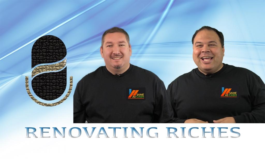 Renovating Riches