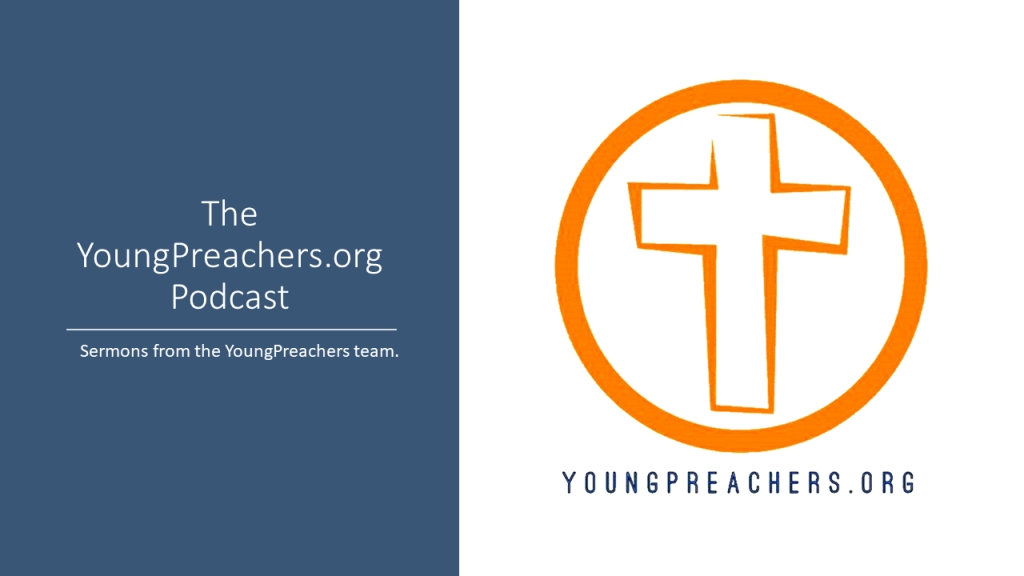 The YoungPreachers.org Podcast