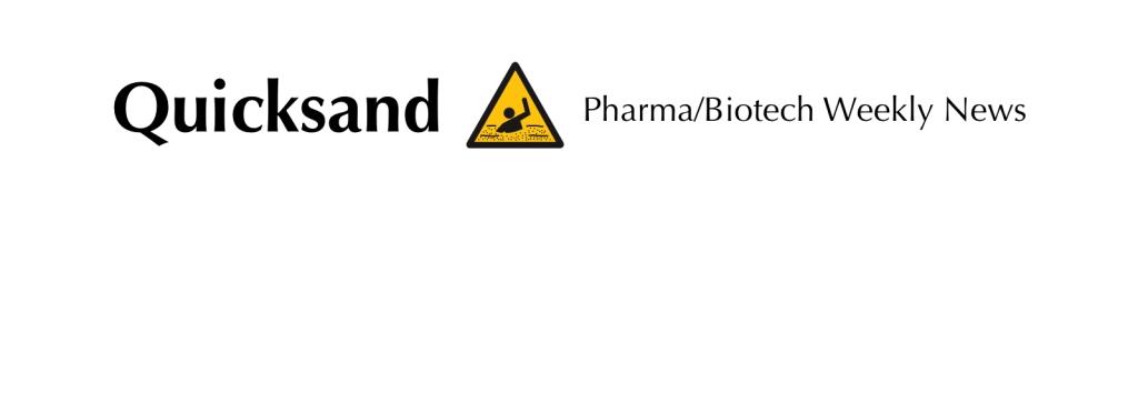 Quicksand Pharma/Biotech Weekly News