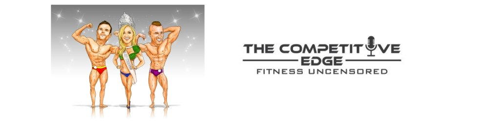 The Competitive Edge - Fitness Uncensored