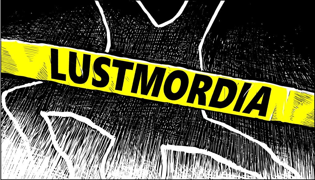 Lustmordia