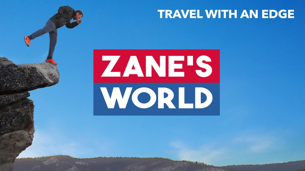 Zane's World | Travel with an Edge