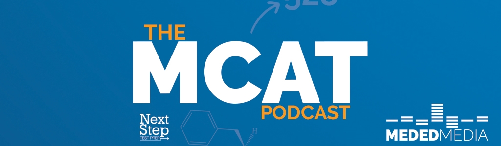 The MCAT Podcast | Medical School Headquarters | Premed