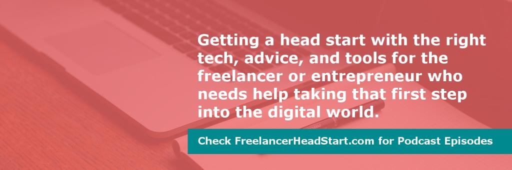 The Freelancer Head Start Podcast