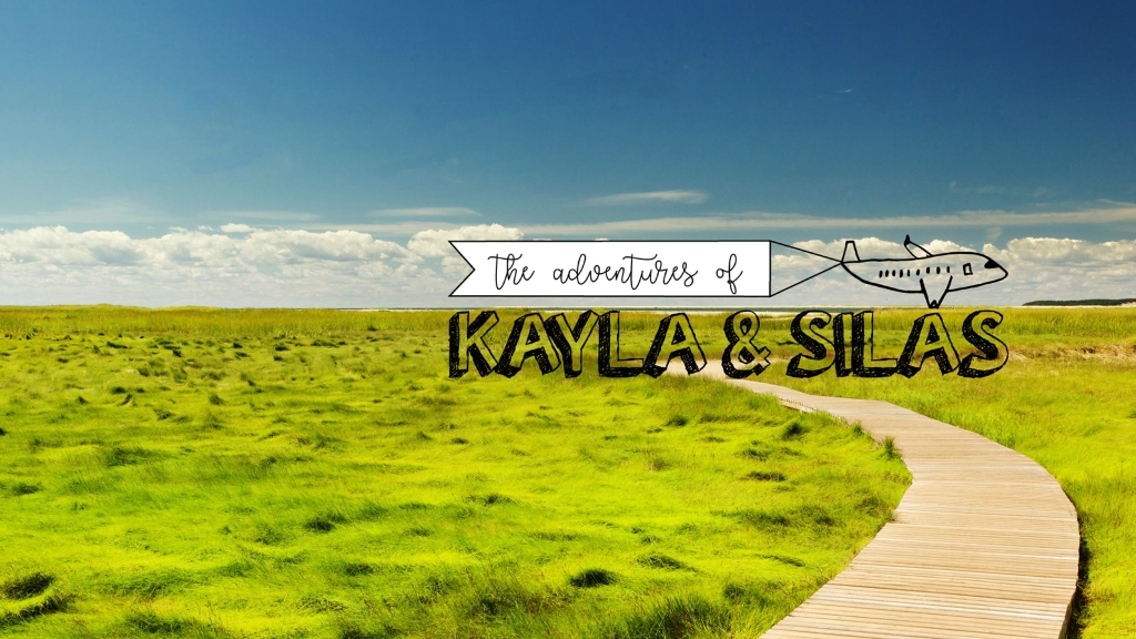 The Adventures of Kayla and Silas