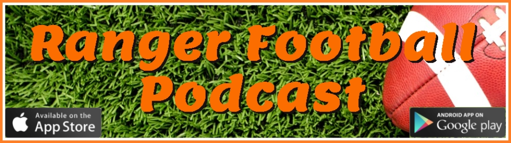 Ranger Football Podcast