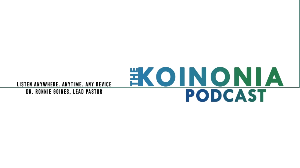 The Koinonia Podcast