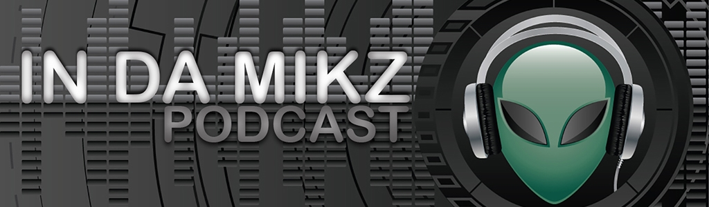 In DA MIKZ Podcast