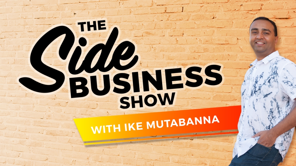 The Side Business Show