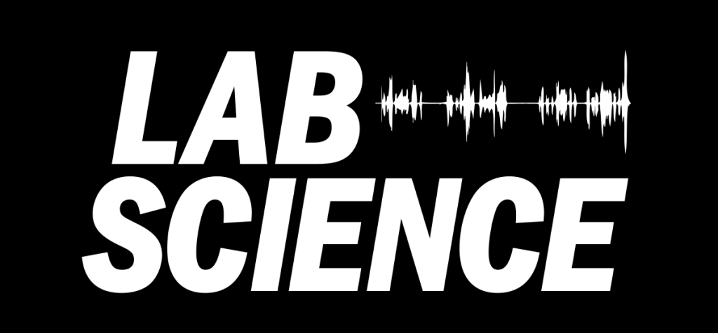 The Lab Science Podcast