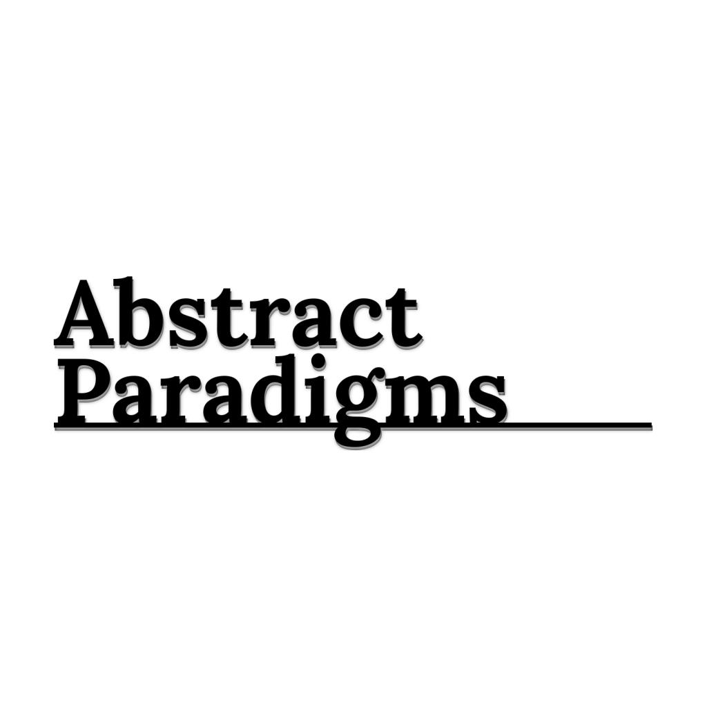 Abstract Paradigms