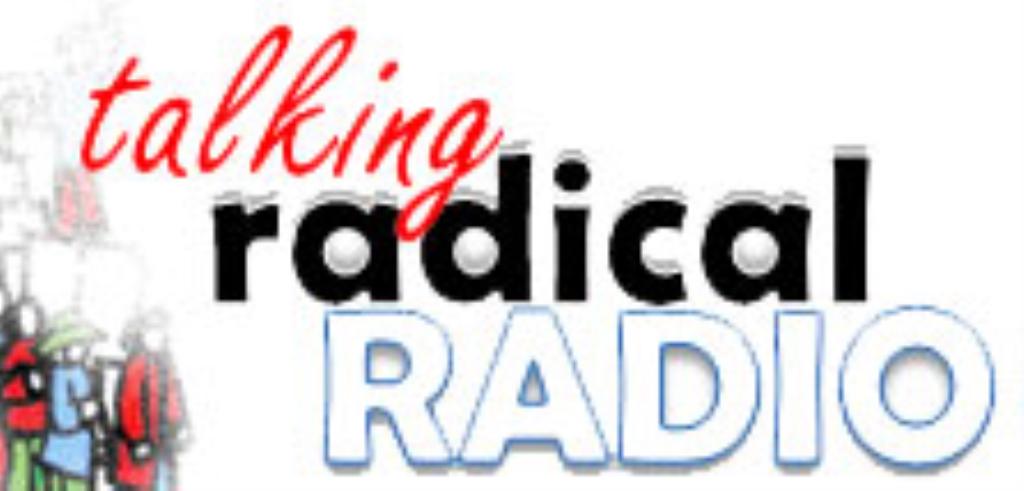 Talking Radical Radio