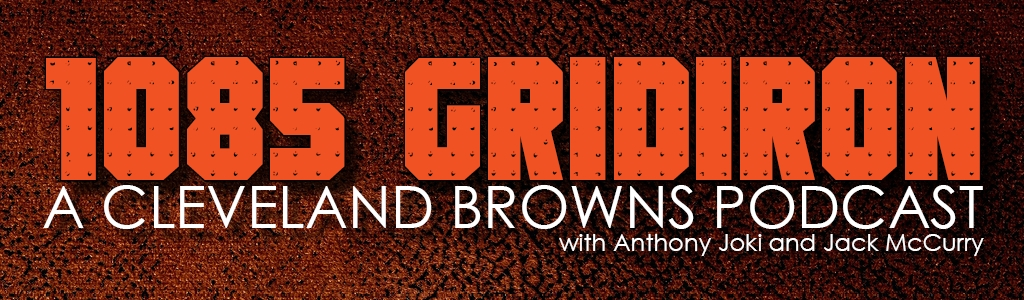 1085 Gridiron - A Cleveland Browns Podcast