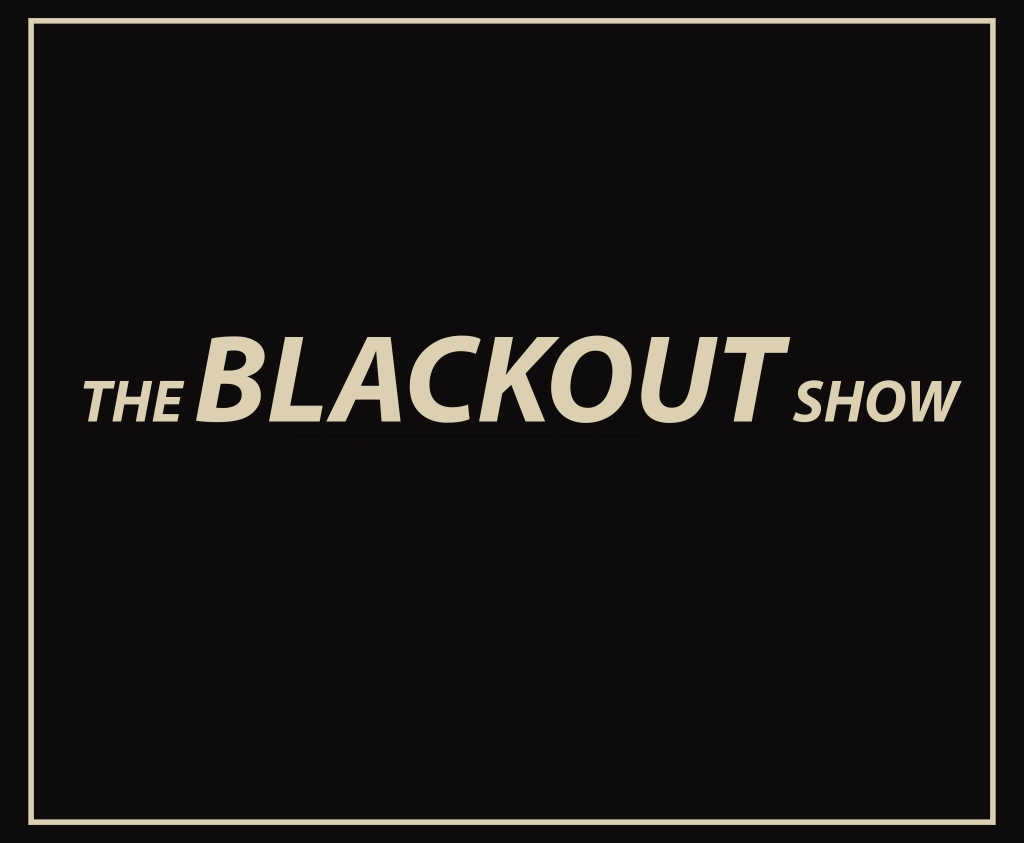 The Blackout Show Podcast