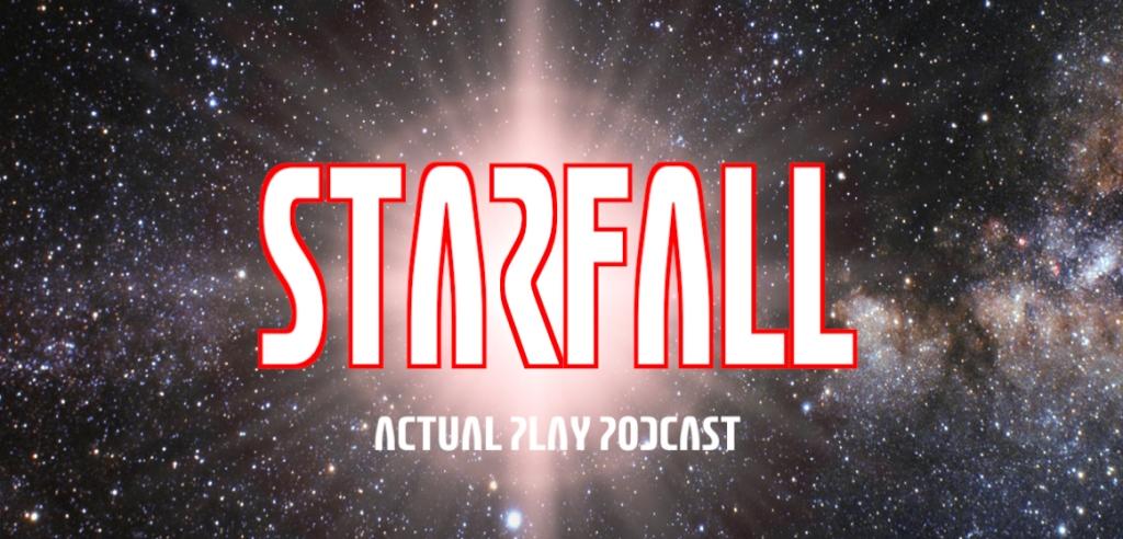Starfall actual play
