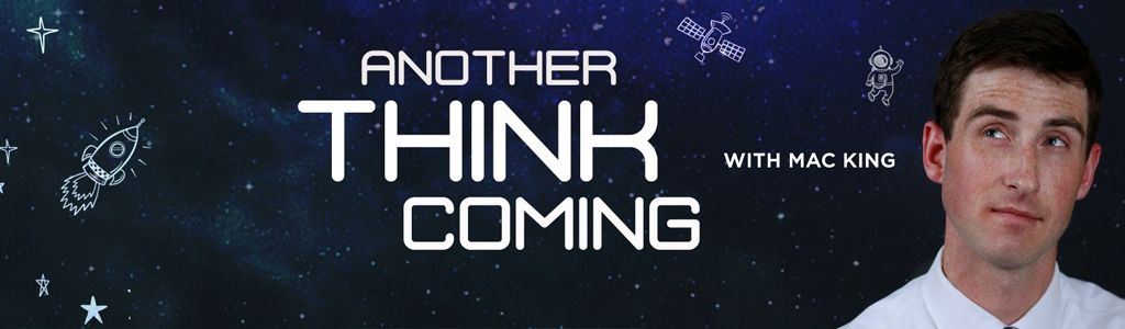 Another Think Coming with Mac King