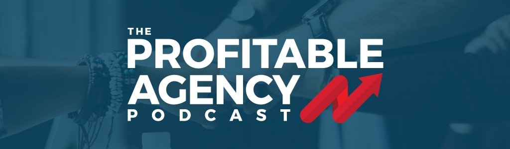The Profitable Agency with Michael Kies