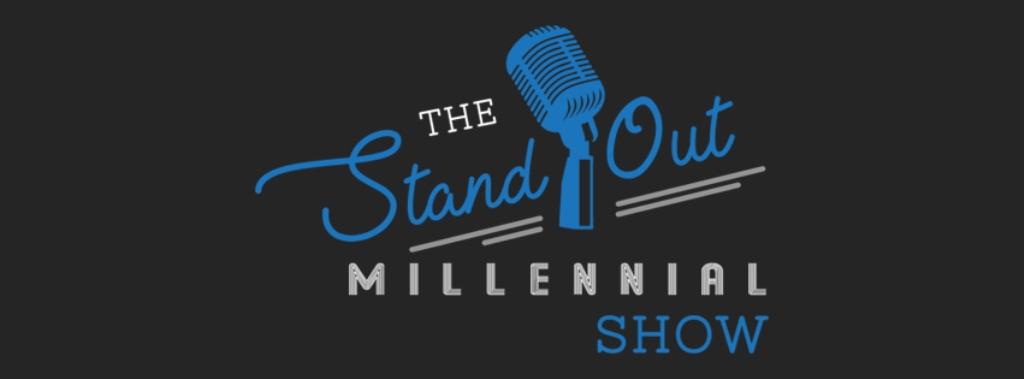 The Standout Millennial Show