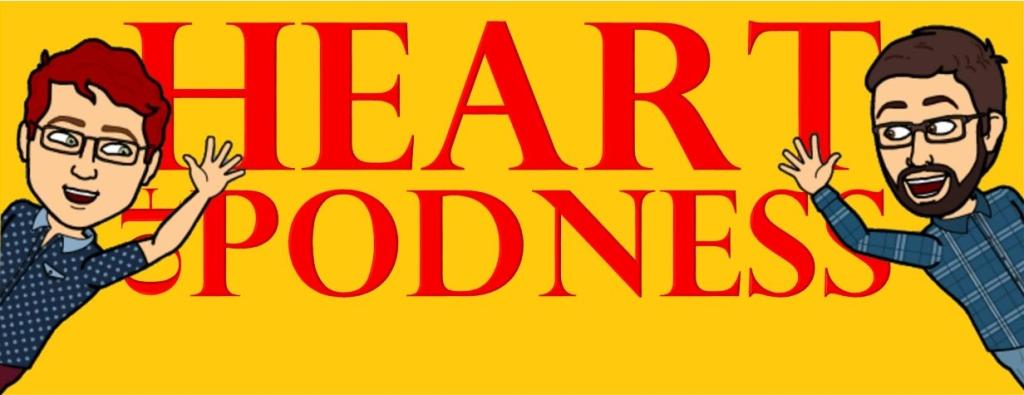 Heart of Podness
