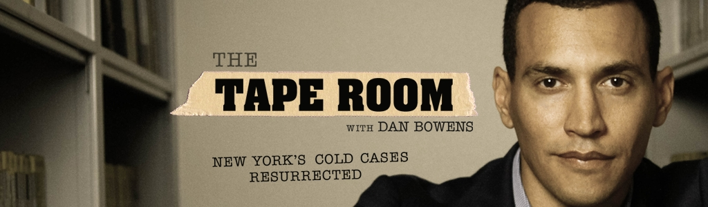 The Tape Room with Dan Bowens