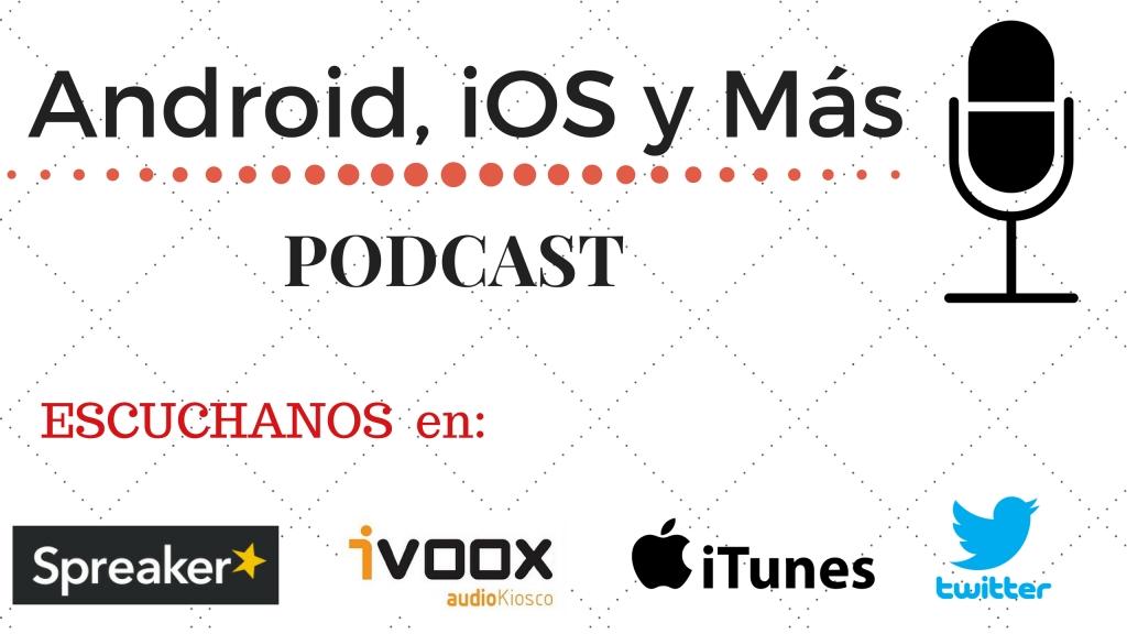 Android, iOS y Más