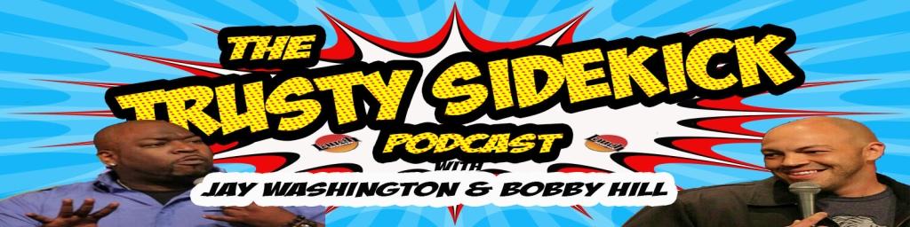 The Trusty Sidekick Podcast