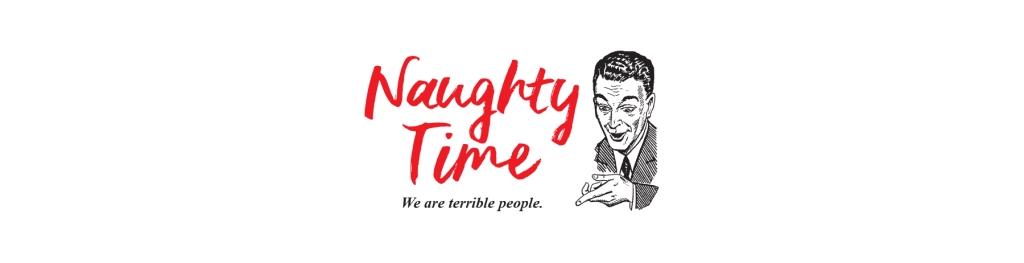 Naughty Time