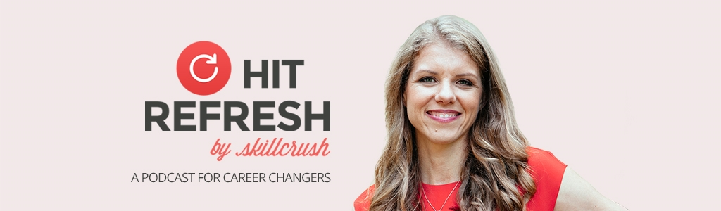 Hit Refresh by Skillcrush