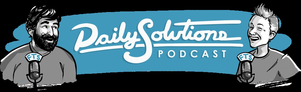 Daily Solutions Podcast