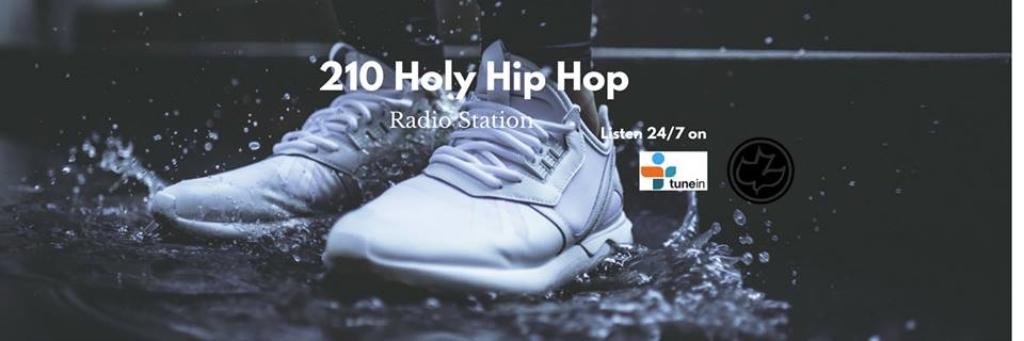 The 210 Holy Hip Hop Radio