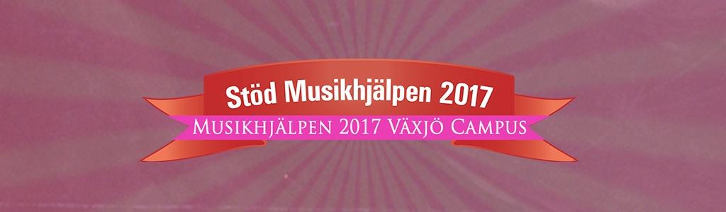 Växjö Campus för Musikhjälpen 2017