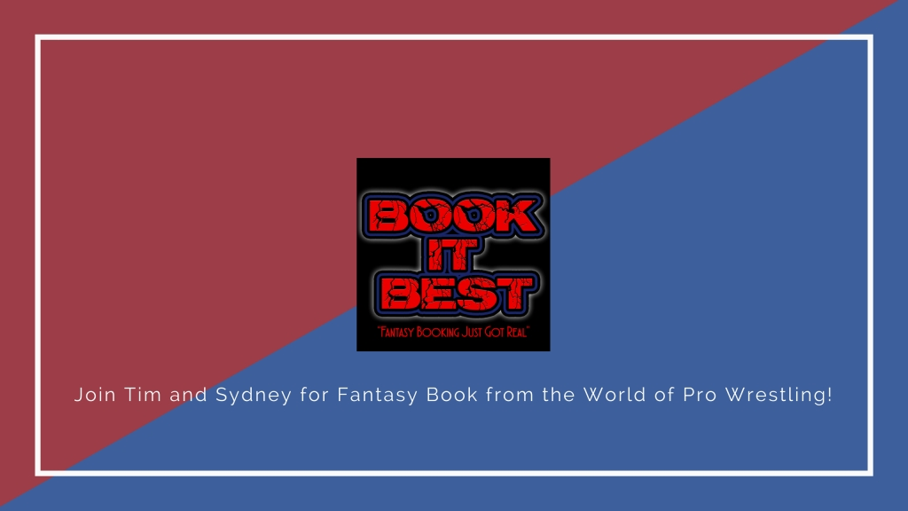 Book it Best: Fantasy Booking Just Got Real