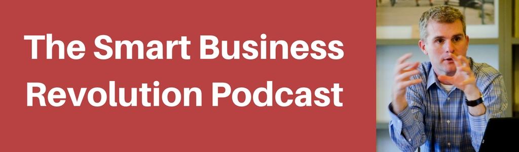 The Smart Business Revolution Podcast