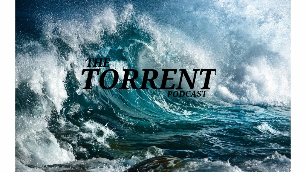The Torrent Podcast