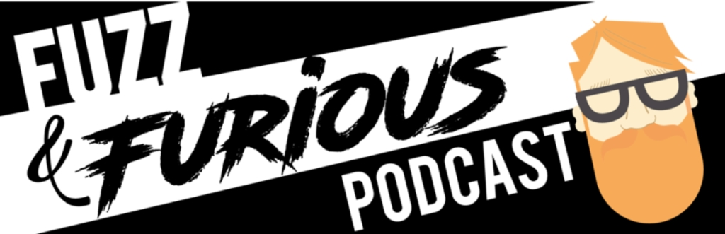 Fuzz and Furious 'the podcast dedicated to the production of loud music