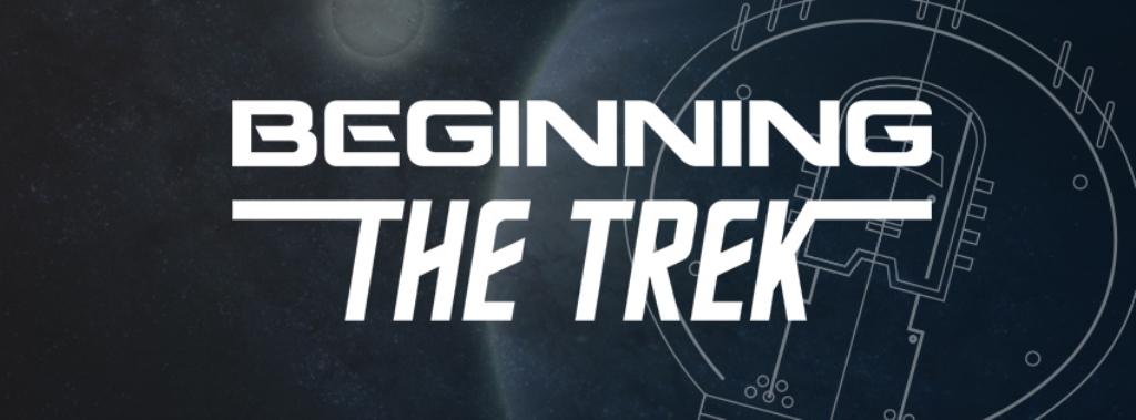 Beginning the Trek