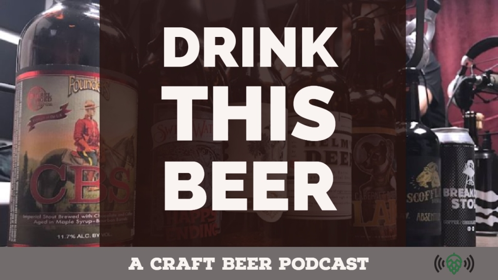 Drink This Beer   Craft Beer Podcast