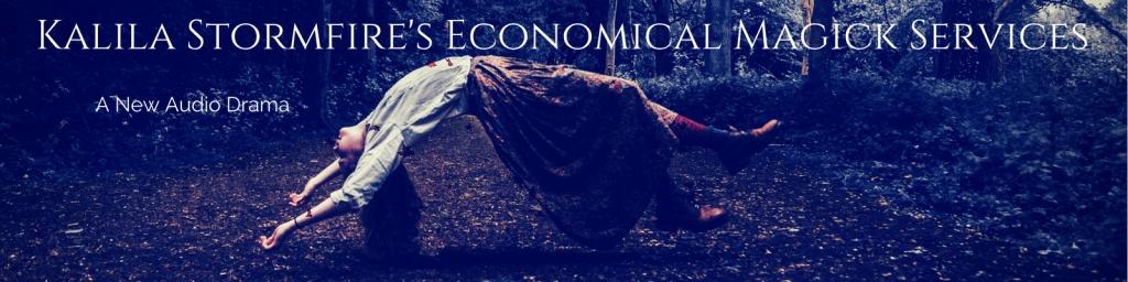 Kalila Stormfire's Economical Magick Services