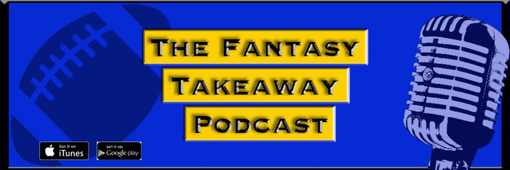 The Fantasy Takeaway