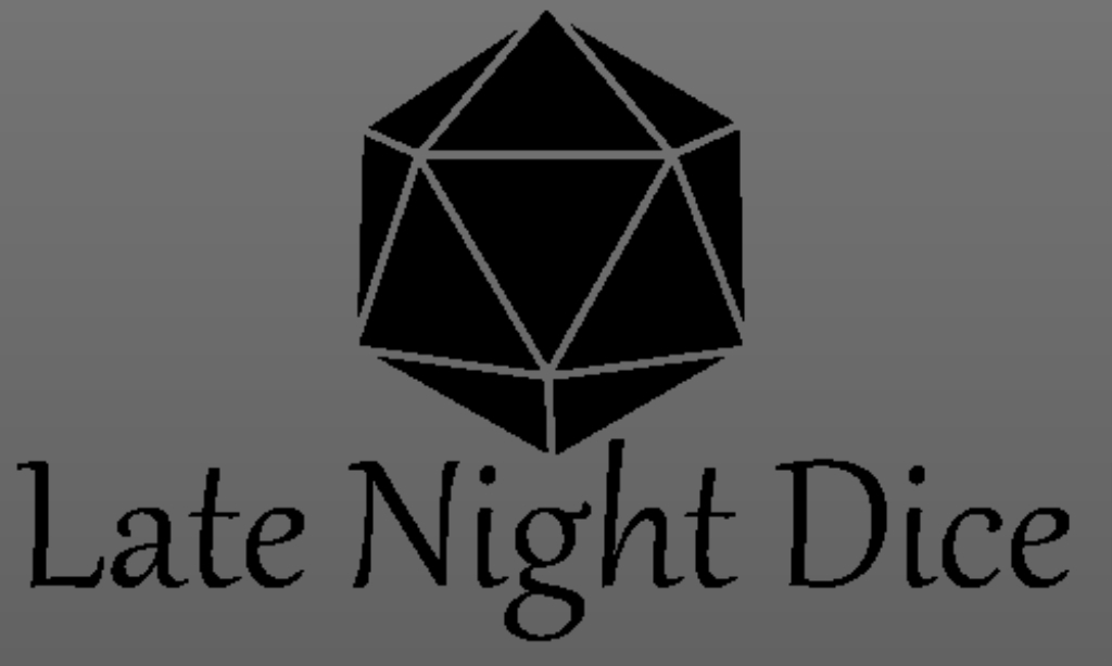 Late Night Dice
