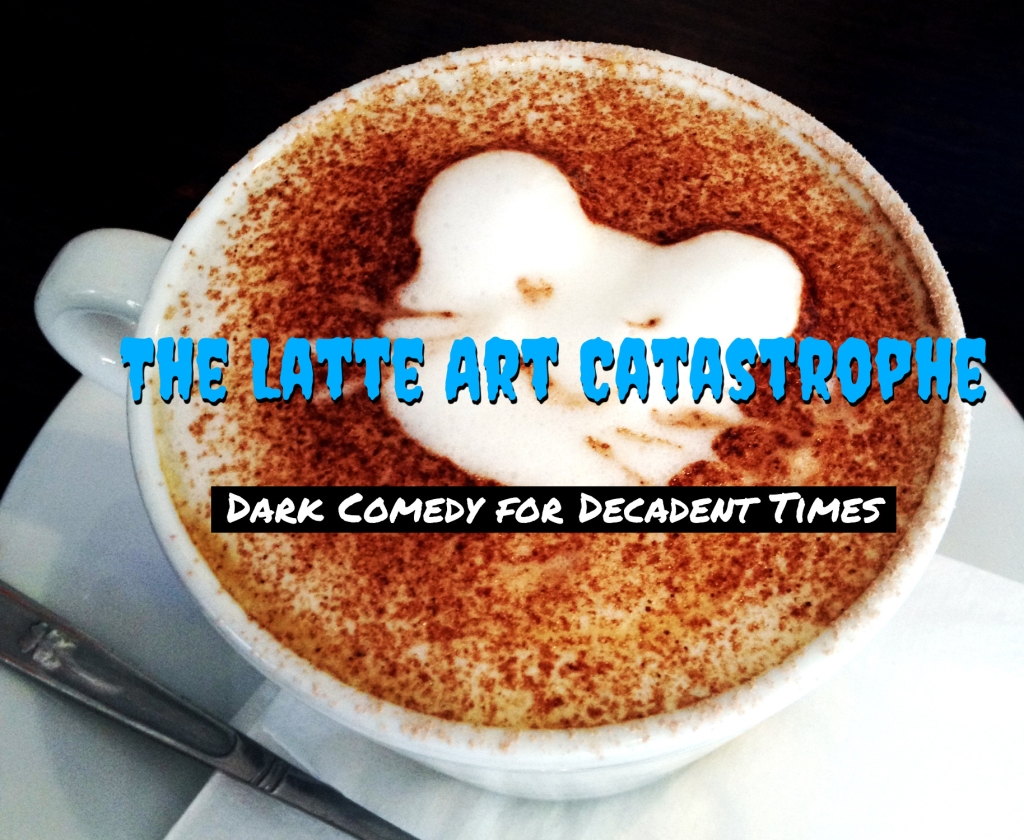 The Latte Art Catastrophe