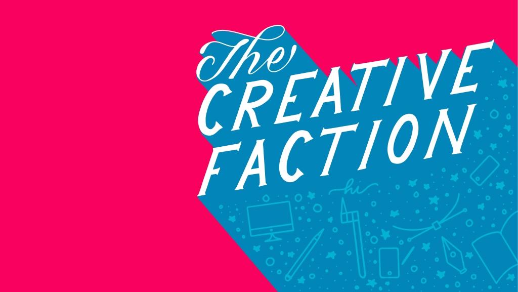 The Creative Faction