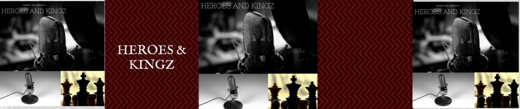 Heroes and Kingz