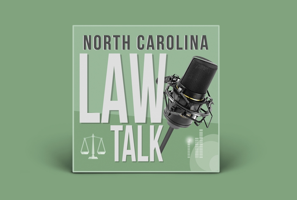 NC Law Talk | DWI, Traffic, Drug Crimes