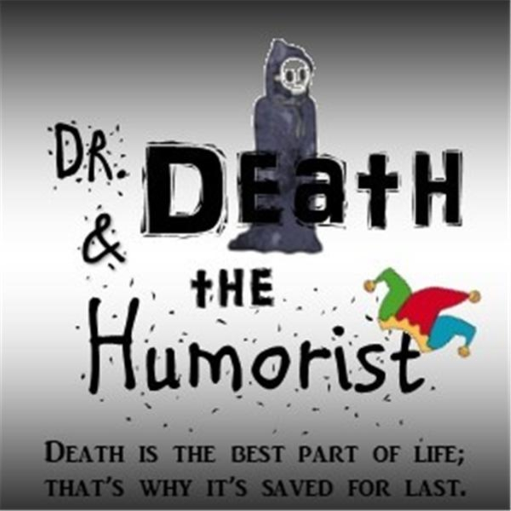 Dr Death and the Humorist