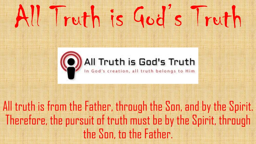 All Truth Is God's Truth